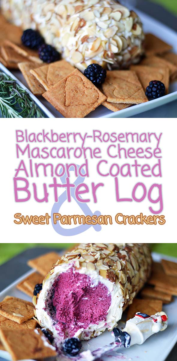 Blackberry & Mascarpone Butter Log with Sweet Parmesan-Almond Crackers