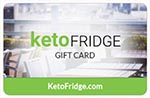 KetoFridge Gift Card